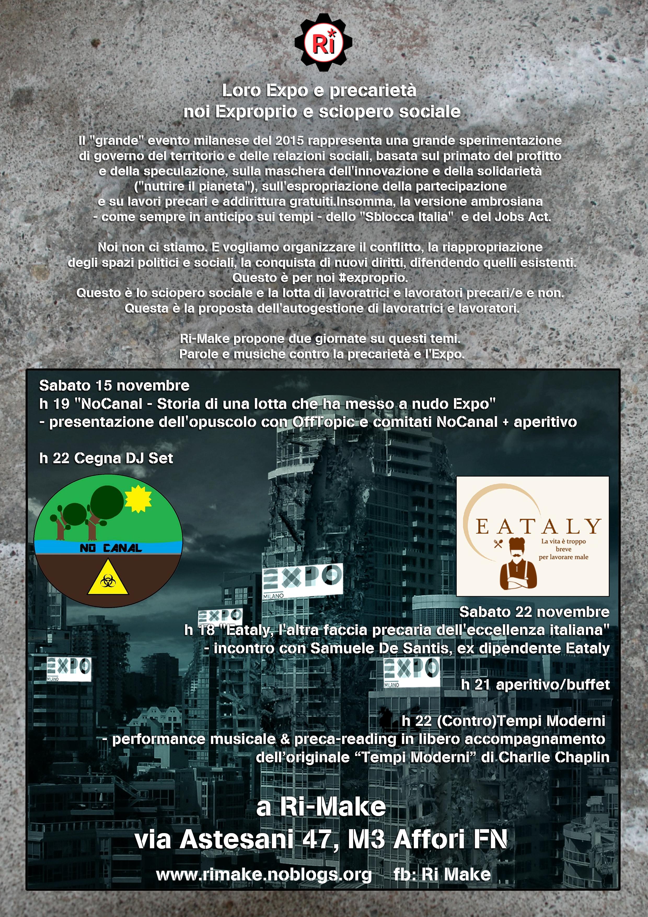 15 e 22N – Loro #Expo e precarietà, noi #exproprio e #scioperosociale