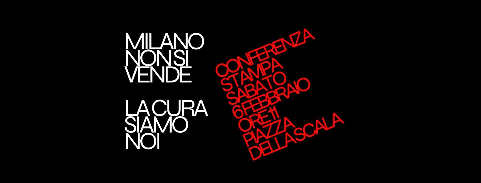 Milano non si vende, La cura siamo noi - Conferenza Stampa